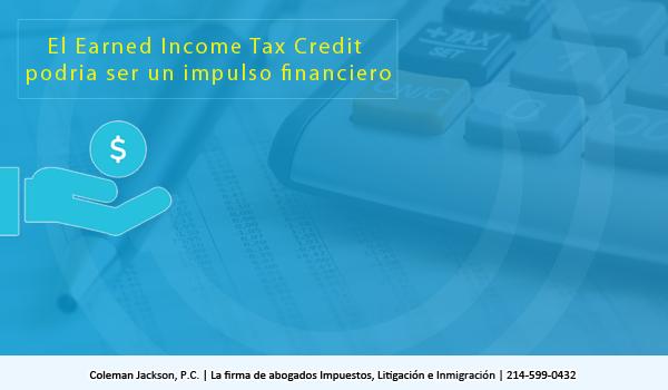 El Earned Income Tax Credit podria ser un impulso financiero.