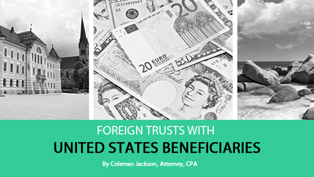 FOREIGN TRUSTS WITH UNITED STATES BENEFICIARIES