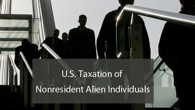 U.S. TAXATION OF NONRESIDENT ALIEN INDIVIDUALS