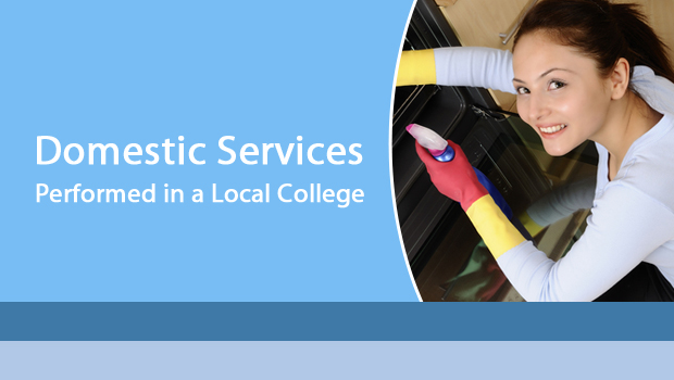 Domestic Services Performed in a Local College