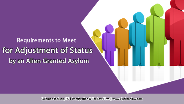 What Requirements Must an Alien Granted Asylum Meet to Adjust Status