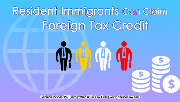 Resident immigrants of the United States of America can claim the foreign tax credit for eligible foreign taxes paid.