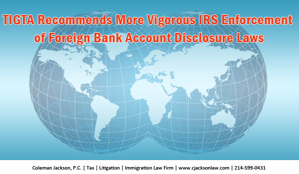 TIGTA Recommended Improvements Needed in Offshore Voluntary Disclosure Compliance and Processing Efforts