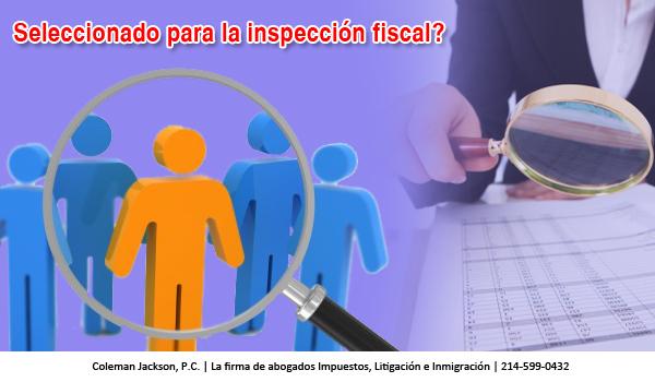 Seleccionado para la inspección fiscal ?