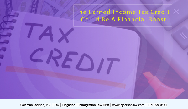 The Earned Income Tax Credit could be a financial boost in the arm; the EITC could be like a fuse or spark in the dark