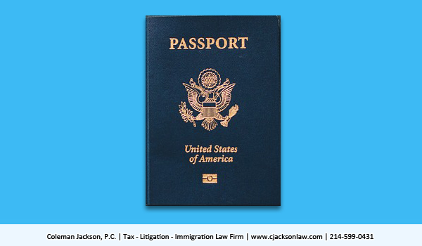 Taxpayers with Significant Tax Debts Can Lose Their U.S. Passports